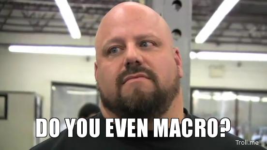 do-you-even-macro