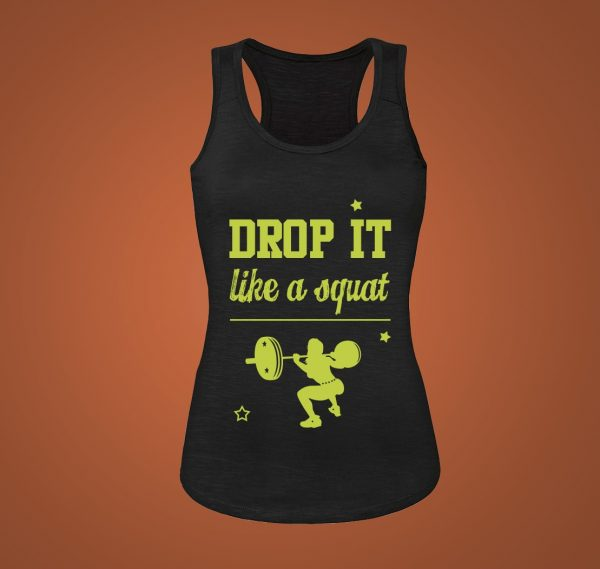 drop it like a squat tank top
