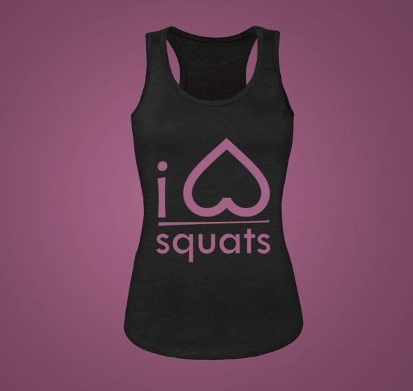 i love squats tank top
